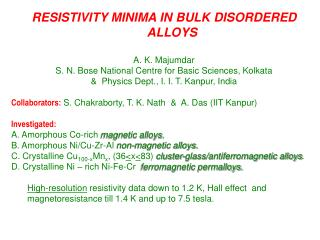 RESISTIVITY MINIMA IN BULK DISORDERED ALLOYS A. K. Majumdar
