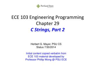ECE 103 Engineering Programming Chapter 29 C Strings, Part 2