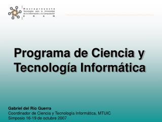 Programa de Ciencia y Tecnología Informática