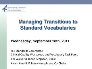 Managing Transitions to Standard Vocabularies