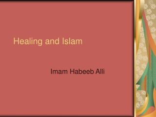 Healing and Islam