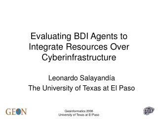 Evaluating BDI Agents to Integrate Resources Over Cyberinfrastructure