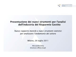 Presentazione dei nuovi strumenti per l'analisi dell'industria del Risparmio Gestito