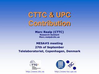 CTTC & UPC Contribution