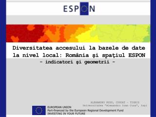 Diversitatea accesului la bazele de date la nivel local: România şi spaţiul ESPON