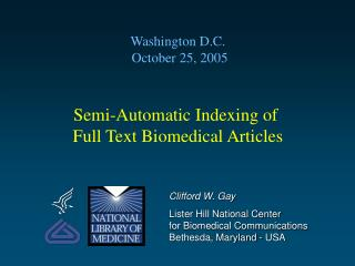 Semi-Automatic Indexing of  Full Text Biomedical Articles