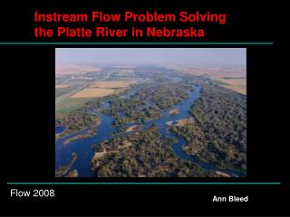 Instream Flow Problem Solving  the Platte River in Nebraska