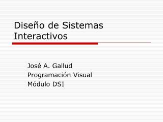Diseño de Sistemas Interactivos
