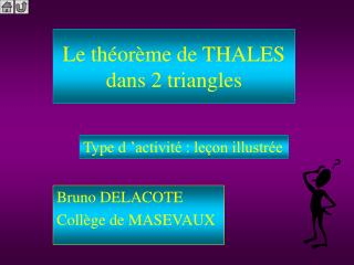 Le théorème de THALES  dans 2 triangles