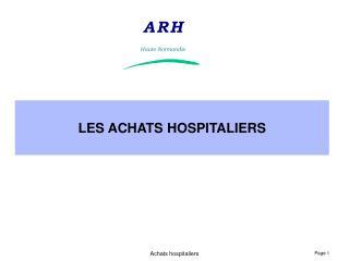 LES ACHATS HOSPITALIERS