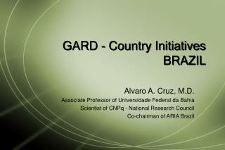GARD - Country Initiatives BRAZIL
