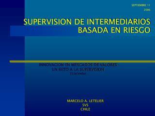 SUPERVISION DE INTERMEDIARIOS BASADA EN RIESGO