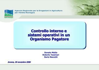 Controllo interno e  sistemi operativi in un  Organismo Pagatore