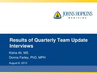 Results of Quarterly Team Update Interviews