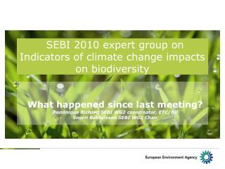 SEBI 2010 expert group on Indicators of climate change impacts on biodiversity