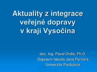Aktuality zintegrace veřejné dopravy vkraji Vysočina