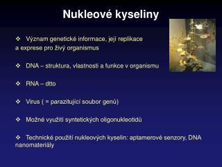 Nukleov � kyseliny