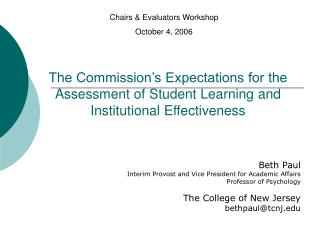 The Commission s Expectations for the Assessment of Student Learning and Institutional Effectiveness