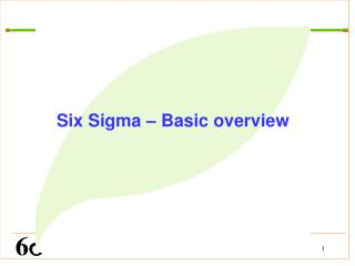 Six Sigma – Basic overview