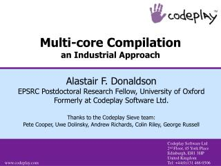 Multi-core Compilation an Industrial Approach