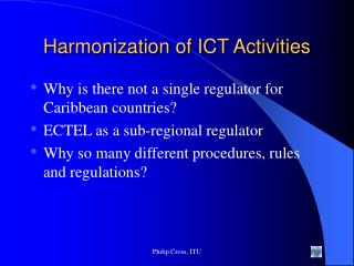 Harmonization of ICT Activities