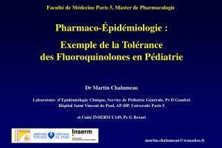 Pharmaco-Épidémiologie : Exemple de la Tolérance  des Fluoroquinolones en Pédiatrie