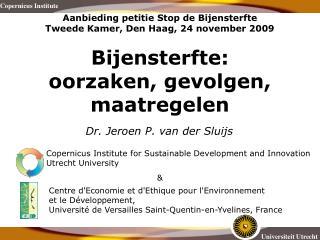 Dr. Jeroen P. van der Sluijs