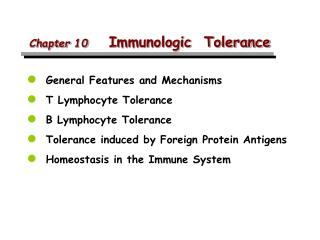 Chapter 10 Immunologic  Tolerance