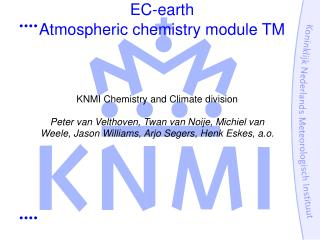 EC-earth  Atmospheric chemistry module TM