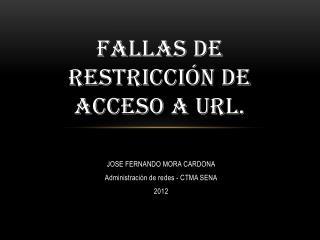 Fallas de Restricción de Acceso a URL.