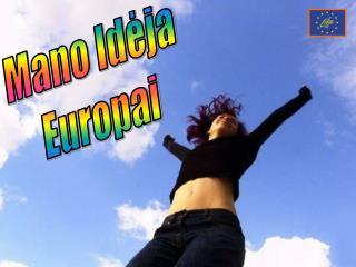 Mano Idėja  Europai