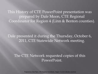 The History of CTE