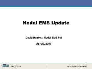 David Hackett, Nodal EMS PM Apr 22, 2008