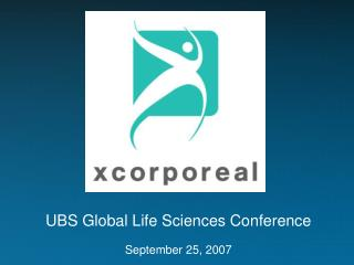 UBS Global Life Sciences Conference September 25, 2007