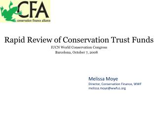 Rapid Review of Conservation Trust Funds IUCN World Conservation Congress