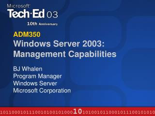 ADM350 Windows Server 2003: Management Capabilities