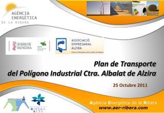 Plan de Transporte del  Polígono  Industrial Ctra.  Albalat  de Alzira