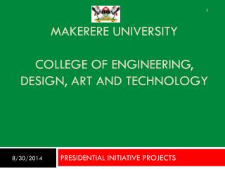 MAKERERE UNIVERSITY COLLEGE OF ENGINEERING, DESIGN, ART AND TECHNOLOGY