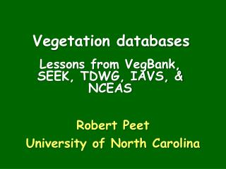 Vegetation databases
