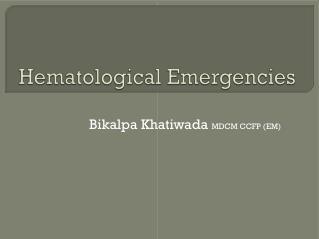 Hematological Emergencies