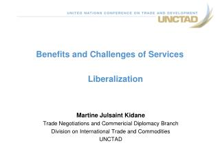 Benefits and Challenges of Services Liberalization