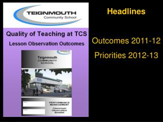 Headlines Outcomes 2011-12  Priorities 2012-13