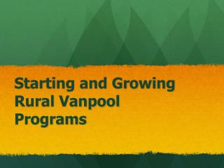 Starting and Growing Rural Vanpool Programs