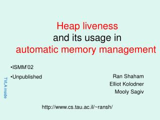 Heap liveness  and its usage in  automatic memory management