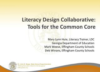Literacy Design Collaborative:  Tools for the Common Core