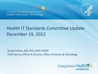 Health IT Standards Committee Update December 19, 2012