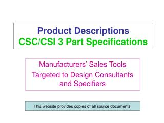 Product Descriptions   CSC/CSI 3 Part Specifications