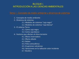 BLOQUE I.  INTRODUCCIÓN A LAS CIENCIAS AMBIENTALES