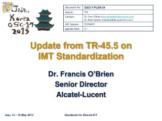 Update from TR-45.5 on  IMT Standardization