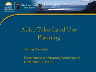 Atlin/Taku Land Use Planning